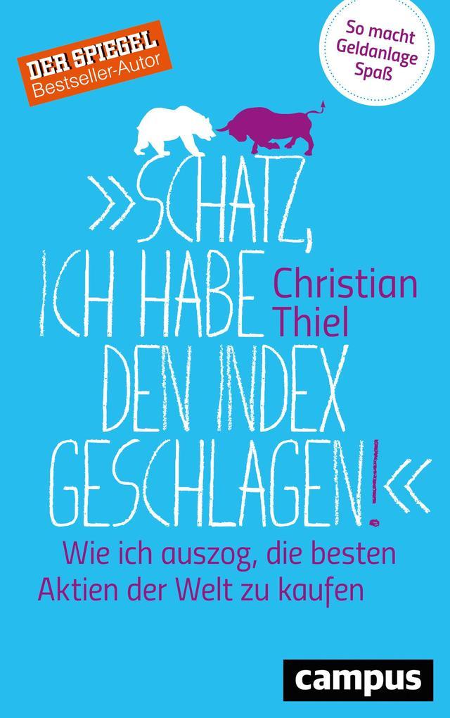"""""""Schatz, ich habe den Index geschlagen!"""" als Buch"""