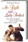 Mr. Right und Lady Perfect