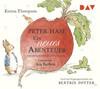 Peter Hase - Ein neues Abenteuer und zwei weitere Geschichten
