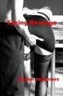 Taking Revenge