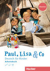 Paul, Lisa & Co Starter. Deutsch für Kinder. Arbeitsbuch