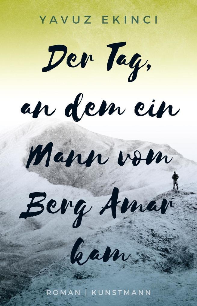 Der Tag, an dem ein Mann vom Berg Amar kam als Buch