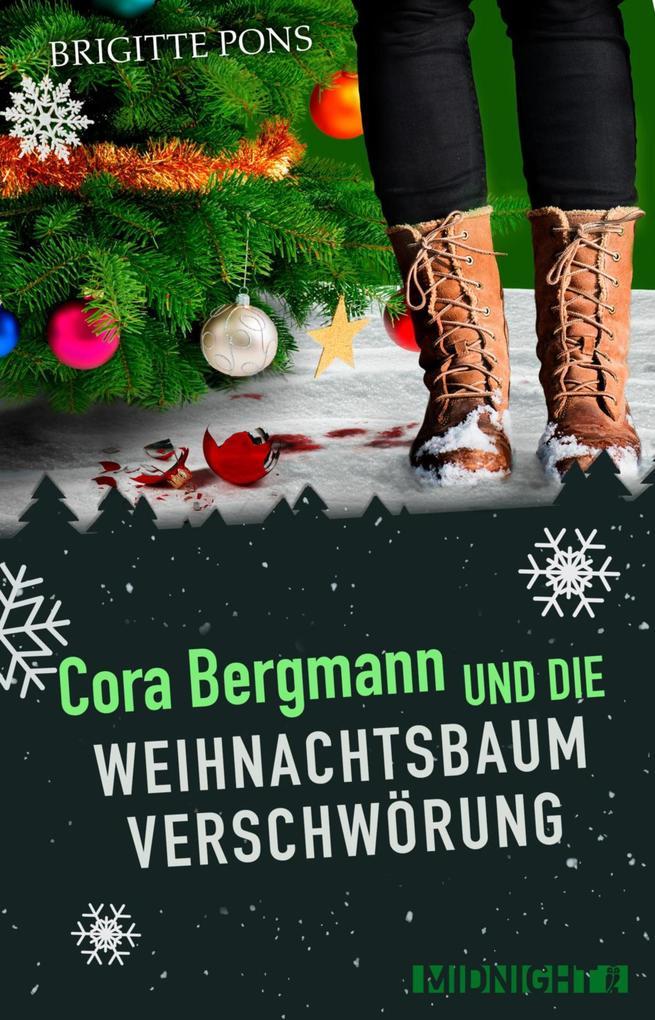 Cora Bergmann und die Weihnachtsbaumverschwörung als eBook