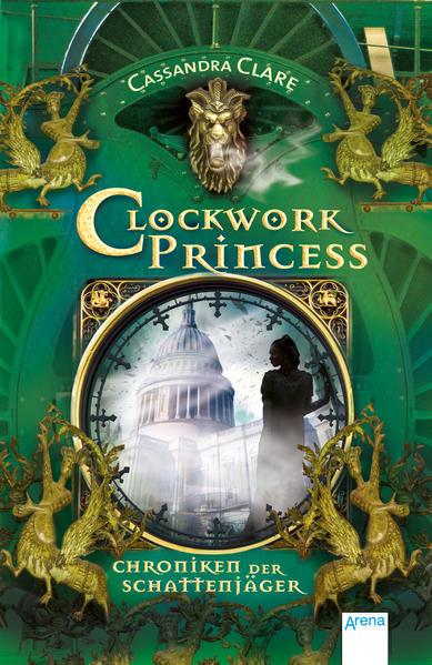 Chroniken der Schattenjäger 03. Clockwork Princess als Taschenbuch
