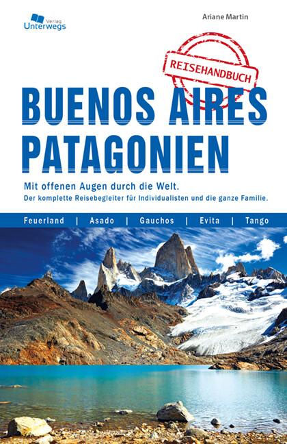 Buenos Aires und Patagonien Reisehandbuch als Buch