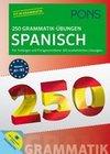 PONS 250 Grammatik-Übungen Spanisch