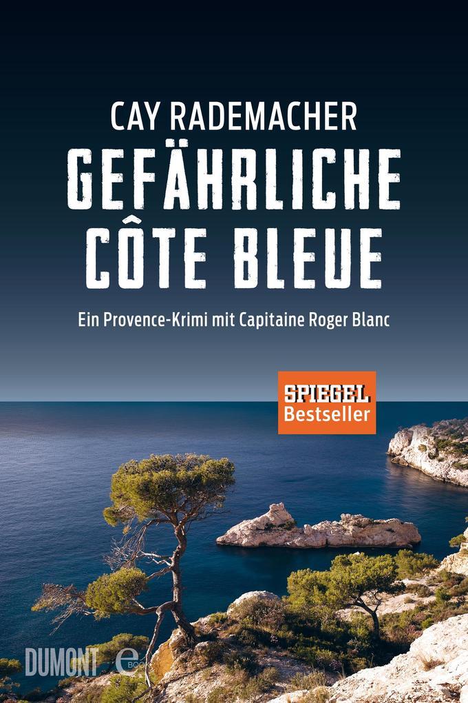 Gefährliche Côte Bleue als eBook