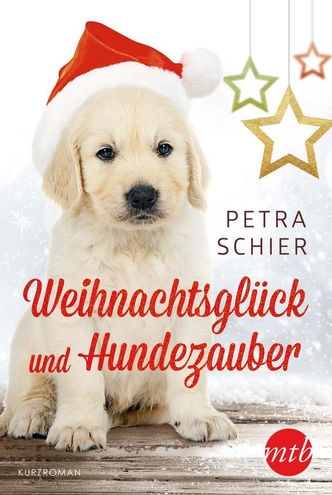 Weihnachtsglück und Hundezauber als eBook