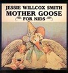 Jessie Willcox Smith Mother Goose for Kids