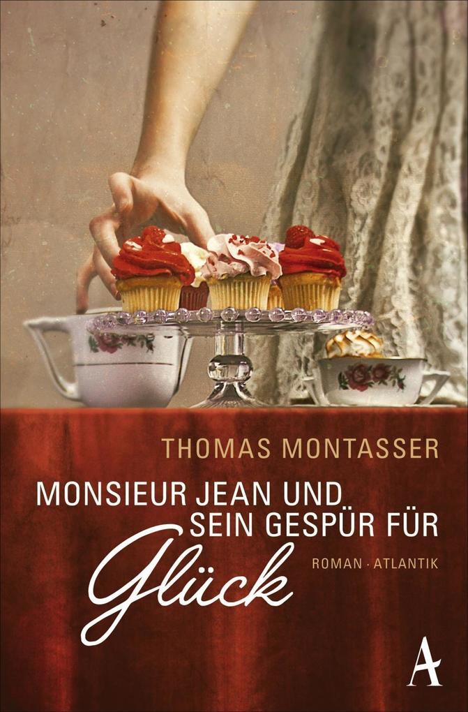 Monsieur Jean und sein Gespür für Glück als Taschenbuch