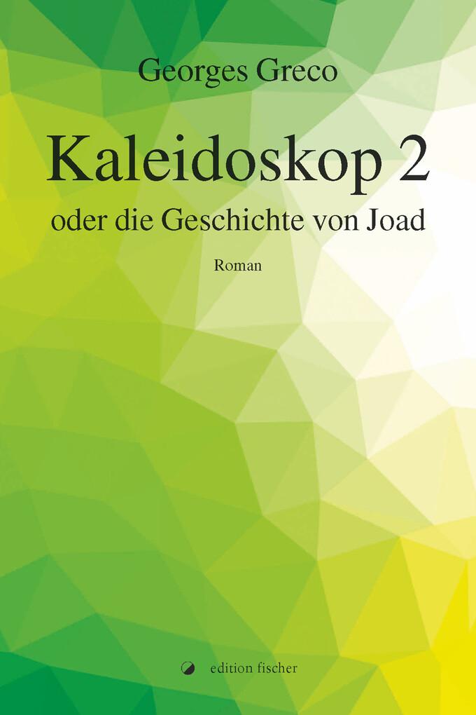 Kaleidoskop 2 oder die Geschichte von Joad als eBook