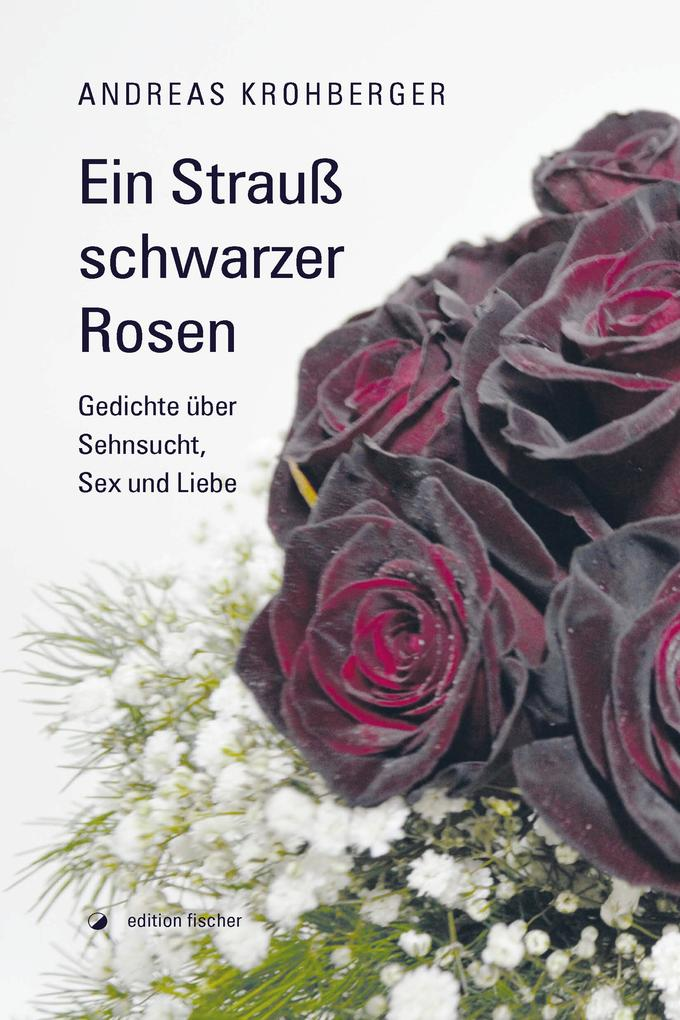 Ein Strauß schwarzer Rosen als eBook