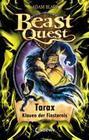 Beast Quest 21 - Tarax, Klauen der Finsternis