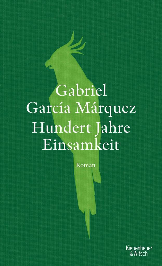 Hundert Jahre Einsamkeit (Neuübersetzung) als eBook