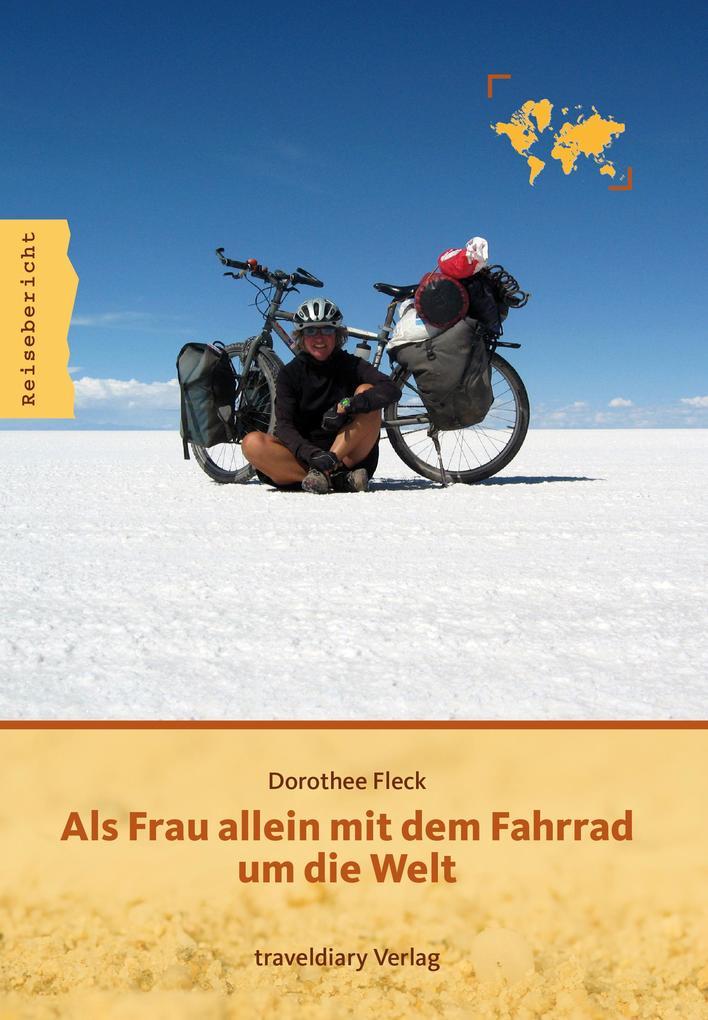Als Frau allein mit dem Fahrrad um die Welt als eBook
