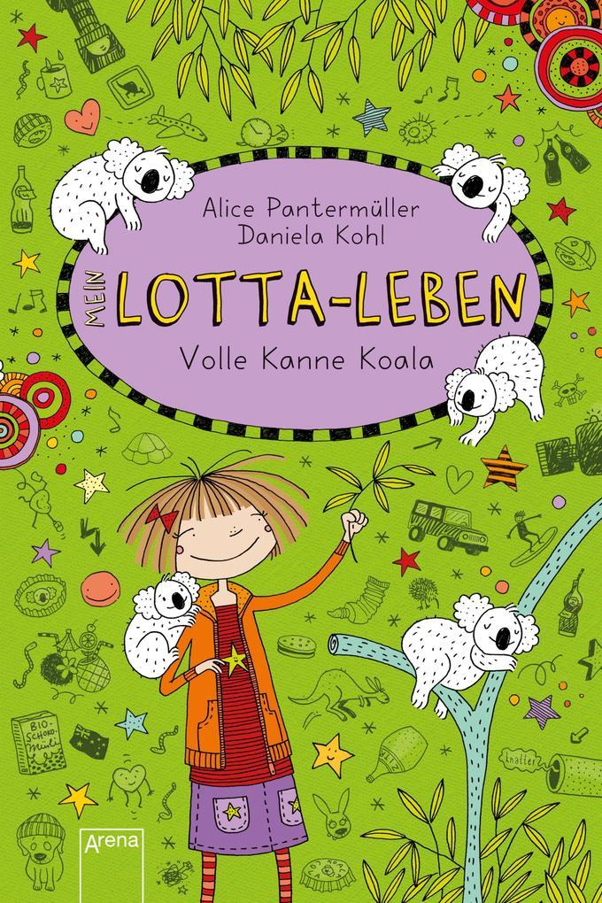 Lotta-Leben (11). Volle Kanne Koala als eBook