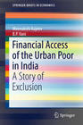 Financial Access of the Urban Poor in India