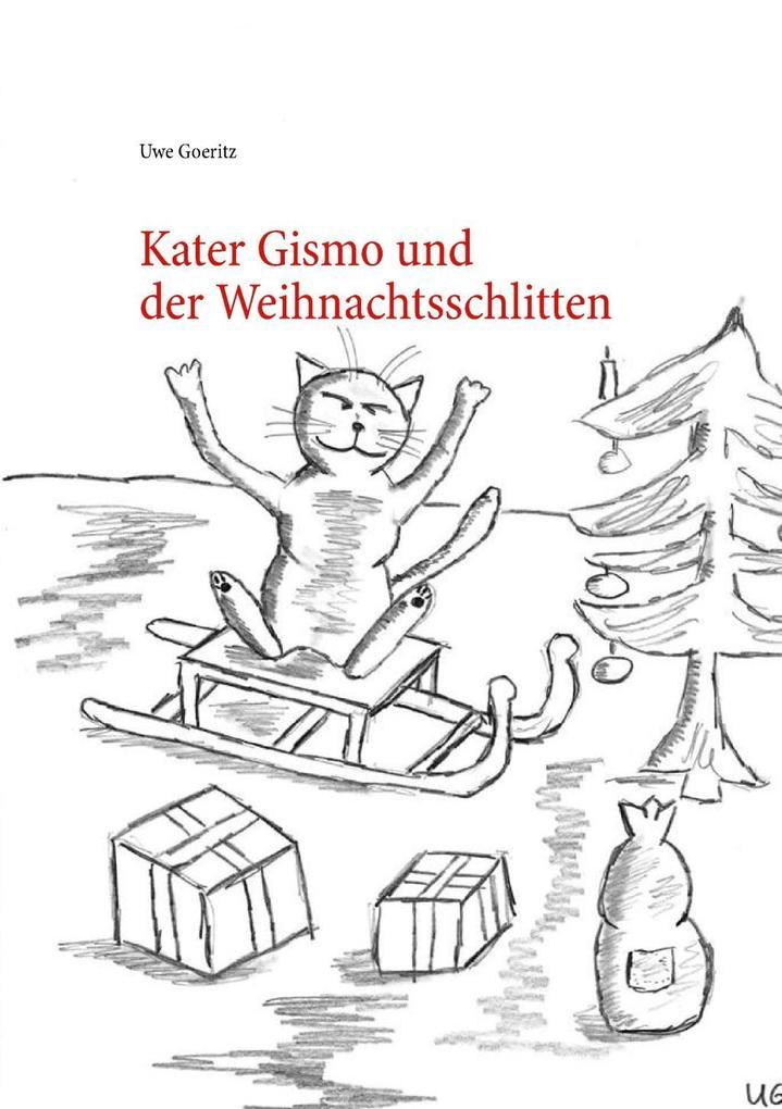 Kater Gismo und der Weihnachtsschlitten als eBook