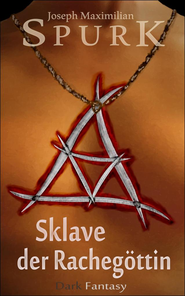 Sklave der Rachegöttin als eBook