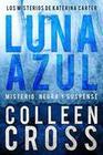Luna Azul : Misterio, negra y suspense