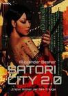 SATORI CITY 2.0 - Erster Roman der RIM-Trilogie
