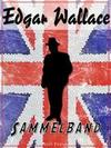 Edgar Wallace ' Sammelband