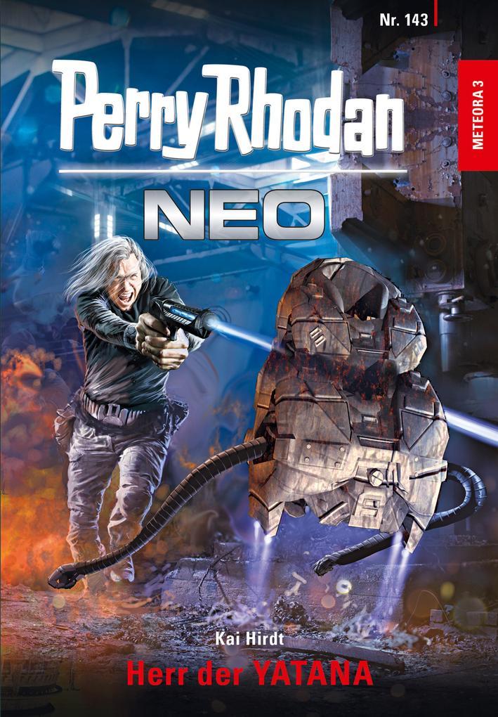 Perry Rhodan Neo 143: Herr der YATANA als eBook