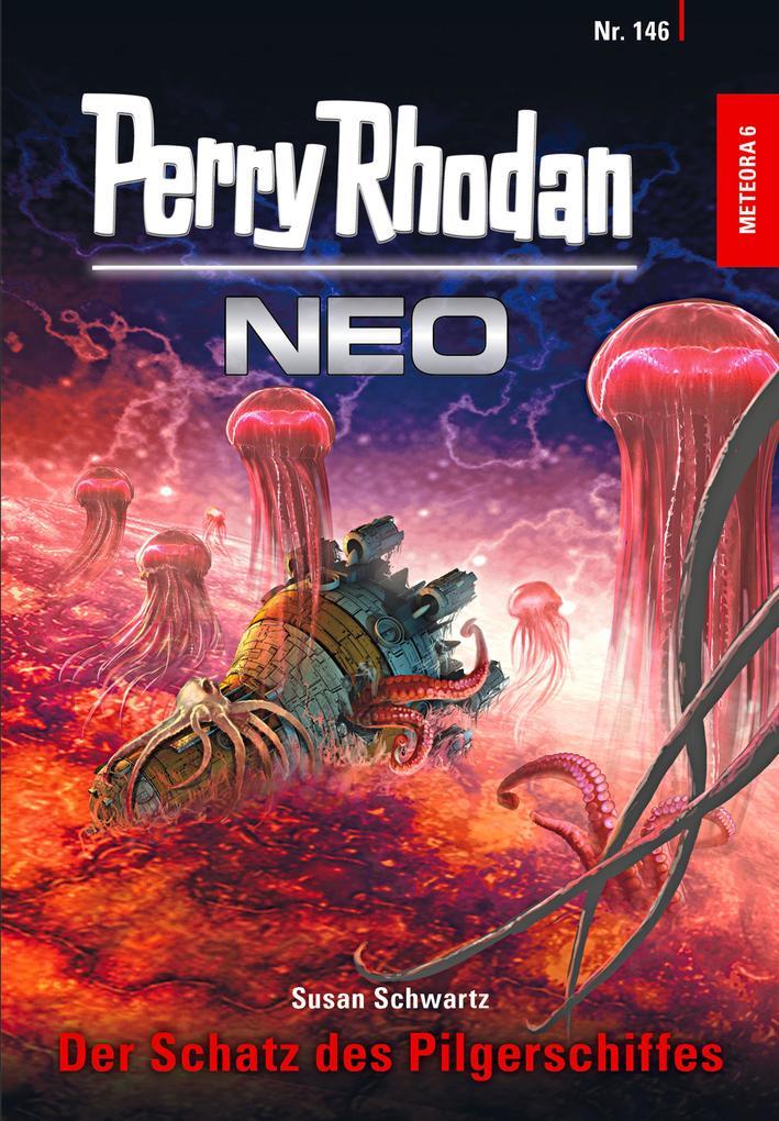 Perry Rhodan Neo 146: Der Schatz des Pilgerschiffes als eBook