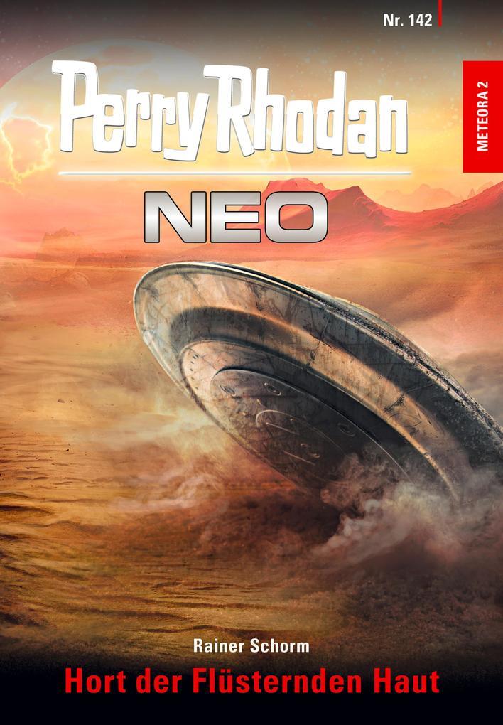 Perry Rhodan Neo 142: Hort der Flüsternden Haut als eBook