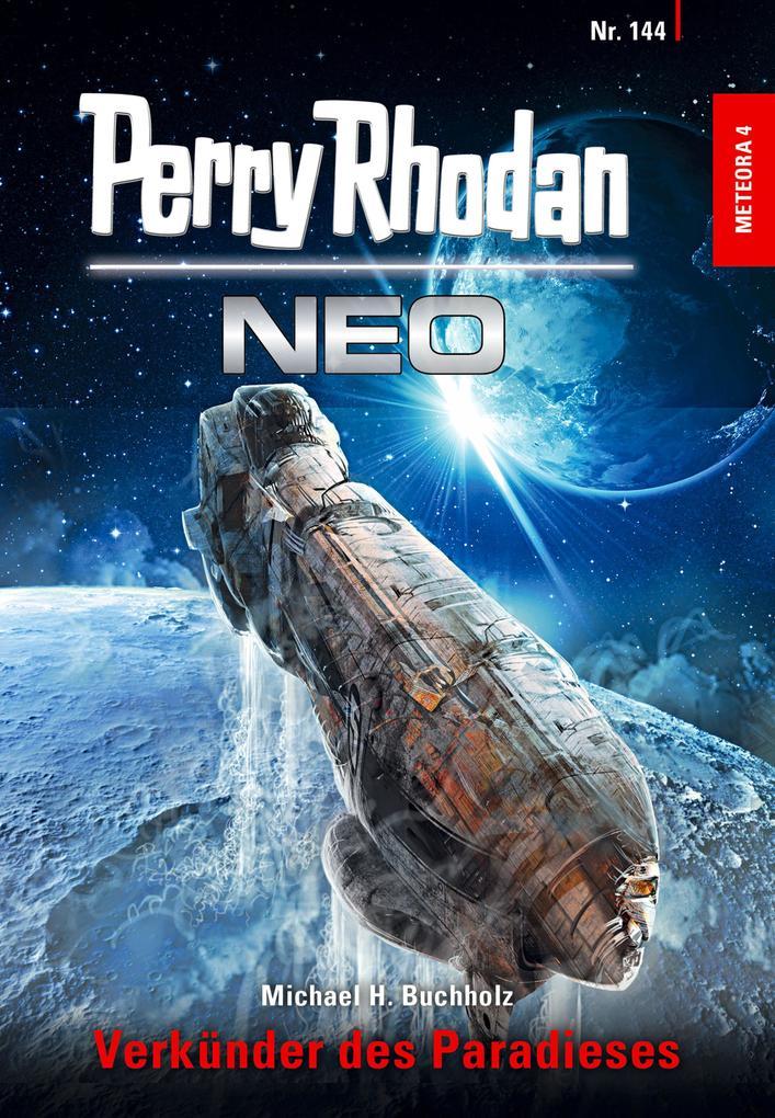 Perry Rhodan Neo 144: Verkünder des Paradieses als eBook