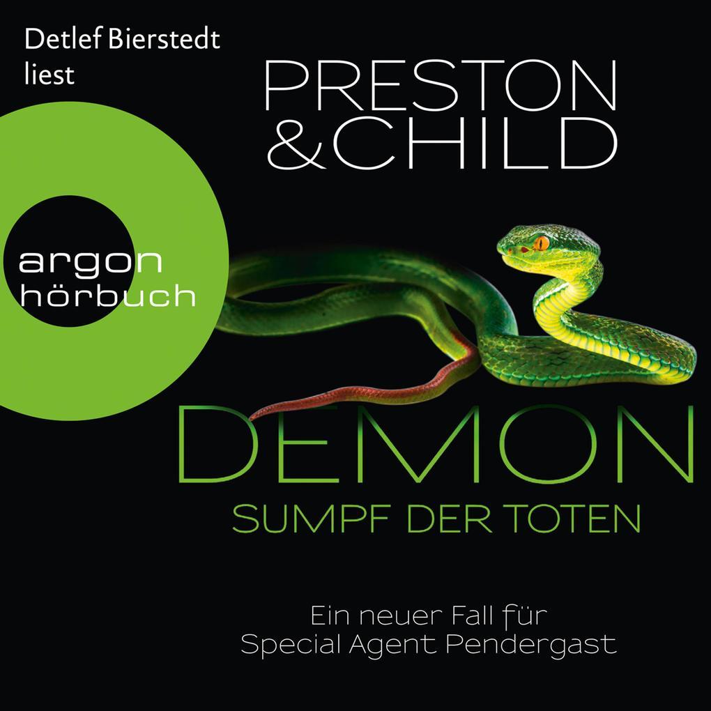 Demon - Sumpf der Toten - Ein neuer Fall für Special Agent Pendergast (Gekürzte Lesung) als Hörbuch Download