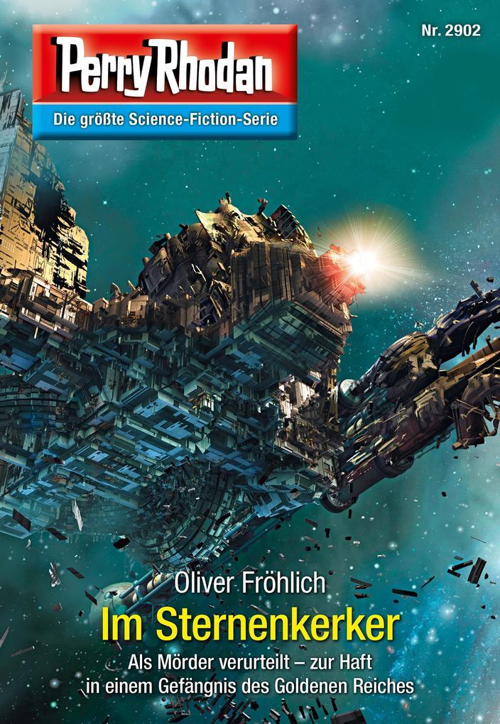 Perry Rhodan 2902: Im Sternenkerker (Heftroman) als eBook