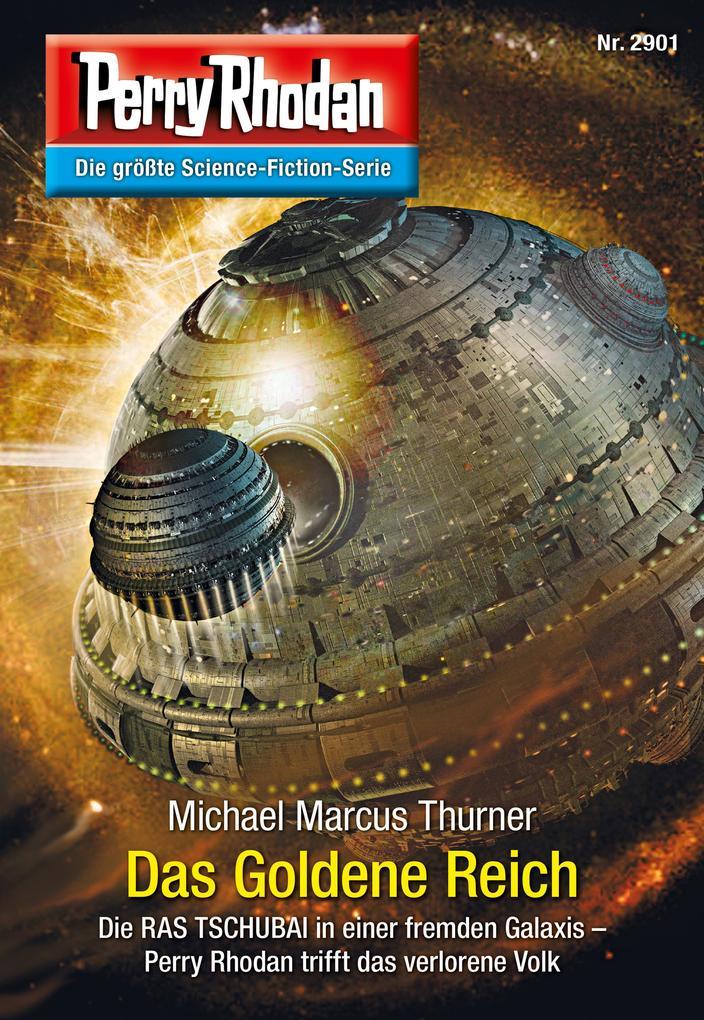 Perry Rhodan 2901: Das Goldene Reich (Heftroman) als eBook
