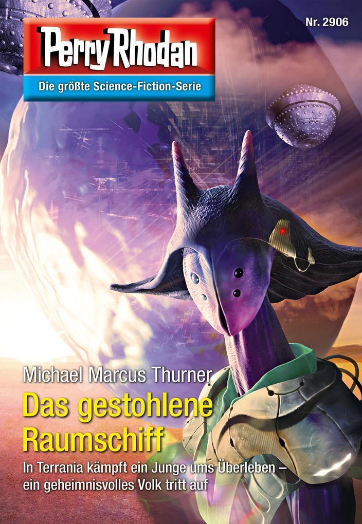 Perry Rhodan 2906: Das gestohlene Raumschiff (Heftroman) als eBook