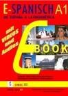 E - SPANISCH A1 : De España a Latinoamérica A1