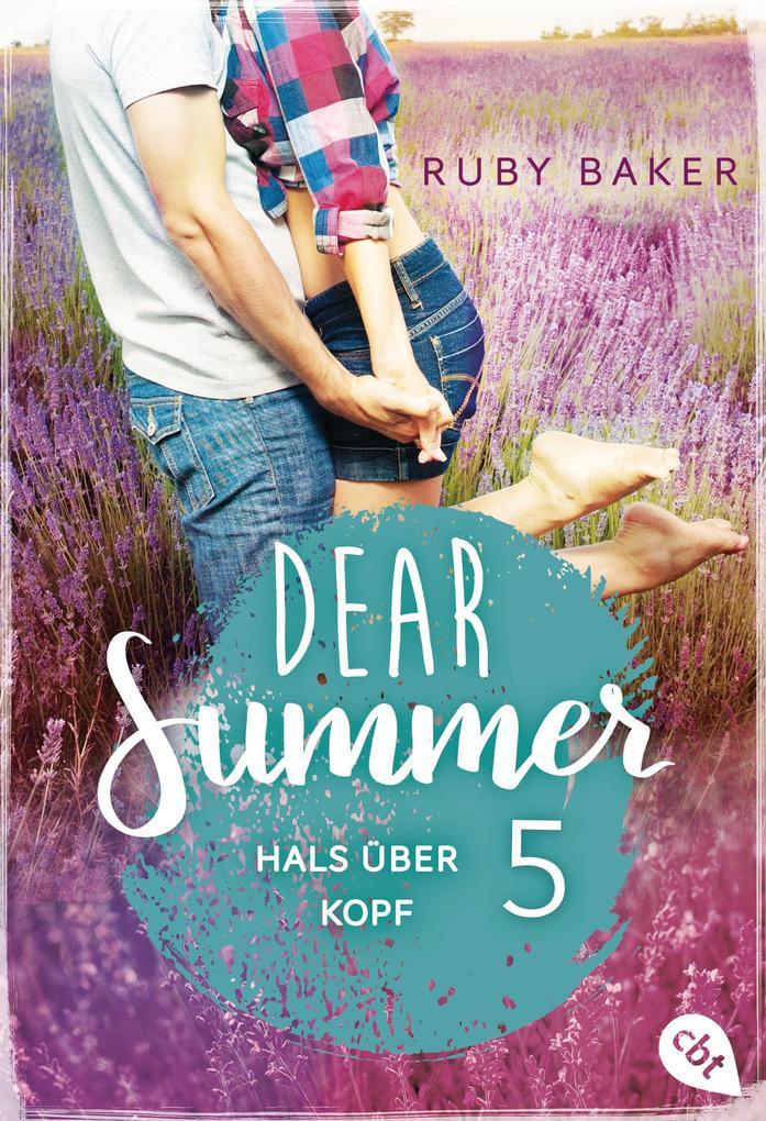 Dear Summer - Hals über Kopf als eBook