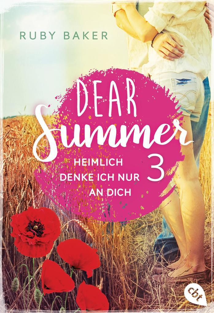Dear Summer - Heimlich denke ich nur an dich als eBook