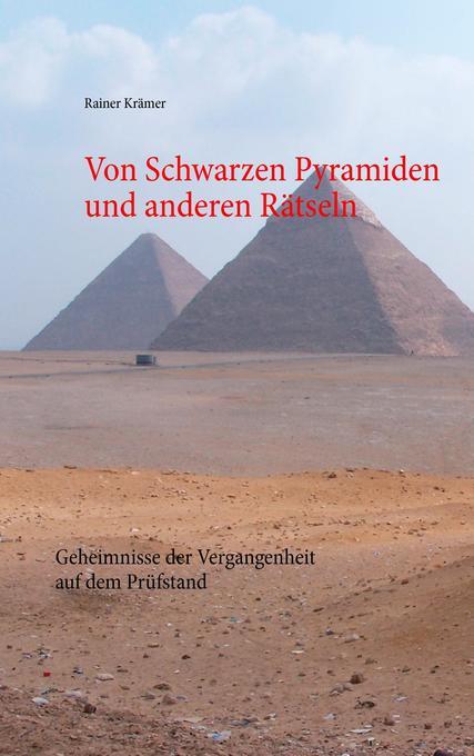 Von Schwarzen Pyramiden und anderen Rätseln als Buch