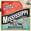Die Mississippi-Bande. Wie wir mit drei Dollar reich wurden