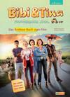 Bibi & Tina - Tohuwabohu total: Erstlese-Buch zum Film