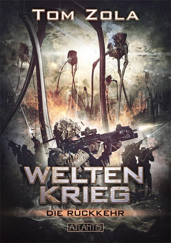 Weltenkrieg 1: Die Rückkehr als eBook