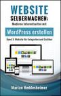 Website Selbermachen (Band 3): für Fotografen und Grafiker