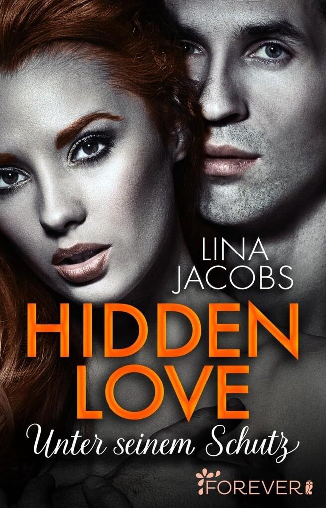 Hidden Love - Unter seinem Schutz als eBook