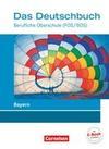 Das Deutschbuch - Berufliche Oberschule (FOS/BOS) - Bayern. Schülerbuch