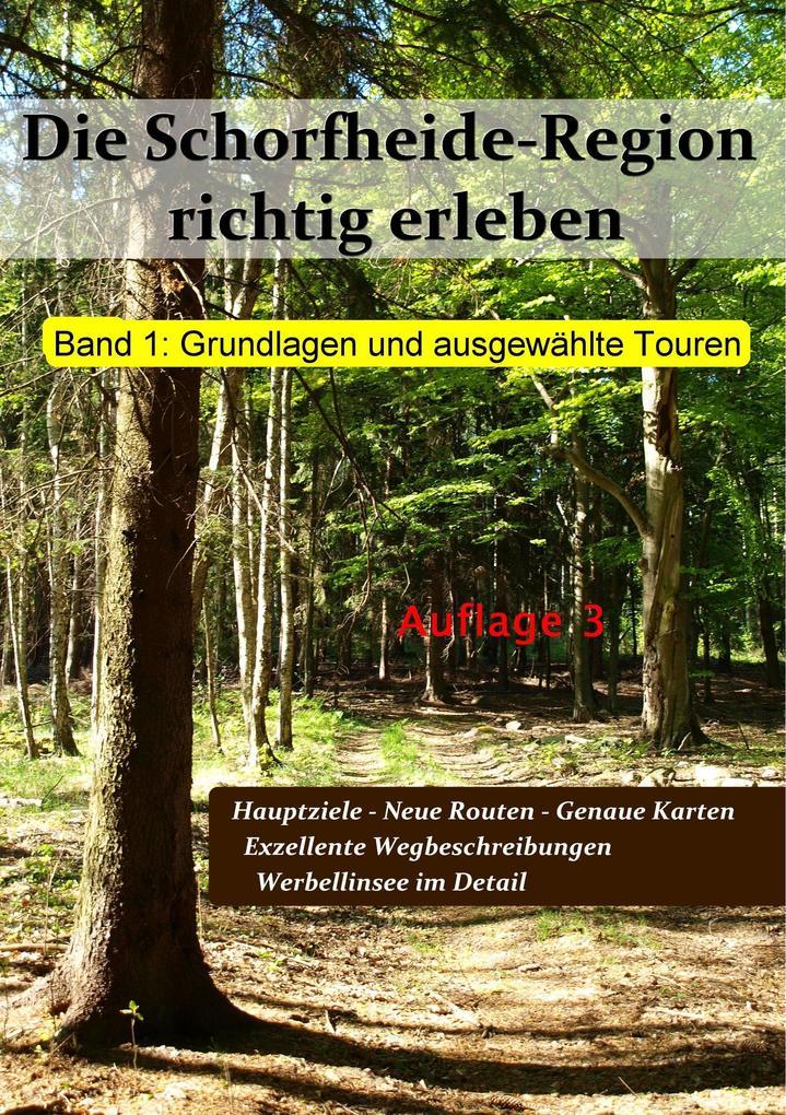 Die Schorfheide-Region richtig erleben als Buch