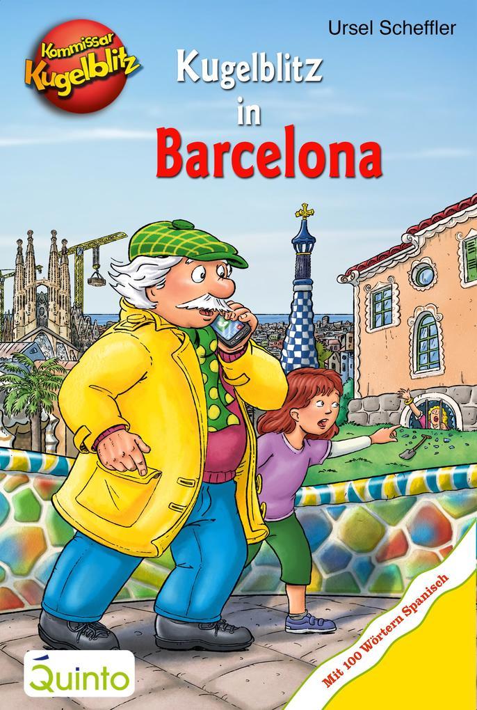 Kommissar Kugelblitz - Kugelblitz in Barcelona als eBook