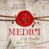 Medici. Die Macht des Geldes
