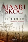 Tiloumio - Ein dunkles Geheimnis