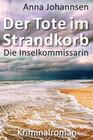 Die Inselkommissarin: Der Tote im Strandkorb