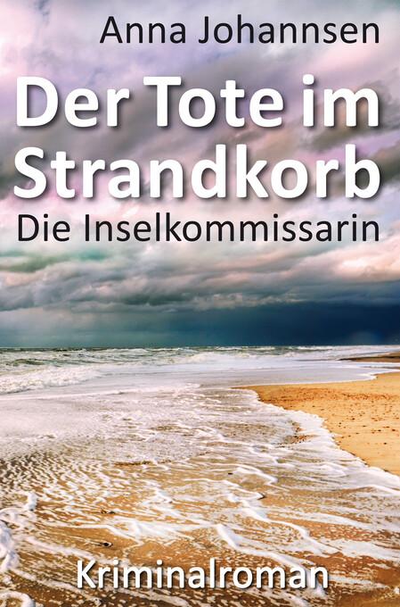 Die Inselkommissarin: Der Tote im Strandkorb als eBook